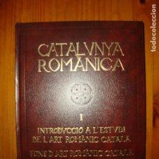 Libros de segunda mano: CATALUNYA ROMÀNICA I. INTRODUCCIÓ A L'ESTUDI DE L'ART ROMÀNIC CATALÀ - MOLT BON ESTAT. Lote 101844427