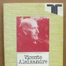 Libros de segunda mano: VICENTE ALEIXANDRE. PERSILES - 97. SERIE EL ESCRITOR Y LA CRITICA.- LUIS CANO, JOSE LUIS - A-TLIT-25. Lote 101937491