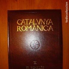 Libros de segunda mano: CATALUNYA ROMÀNICA X. EL RIPOLLÈS - ENCICLOPÈDIA CATALANA, MOLT BON ESTAT. Lote 101963115