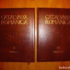 Libros de segunda mano: CATALUNYA ROMÀNICA, II I III. OSONA - ENCICLOPÈDIA CATALANA, MOLT BON ESTAT. Lote 101965899