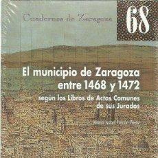 Libros de segunda mano: MARÍA ISABEL FALCÓN PÉREZ : EL MUNICIPIO DE ZARAGOZA ENTRE 1468 Y 1472 (SEGÚN LOS LIBROS DE ACTOS..). Lote 101981931