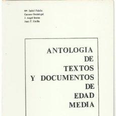 Libros de segunda mano: ANTOLOGÍA DE TEXTOS Y DOCUMENTOS DE EDAD MEDIA. I. EL OCCIDENTE EUROPEO. MªI. FALCÓN / C. ORCÁSTEGUI. Lote 101982487