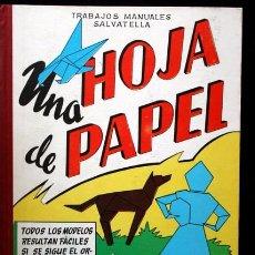 Libros de segunda mano: UNA HOJA DE PAPEL - 80 MODELOS - SALVATELLA - 1964 - TAPA DURA. Lote 102005611