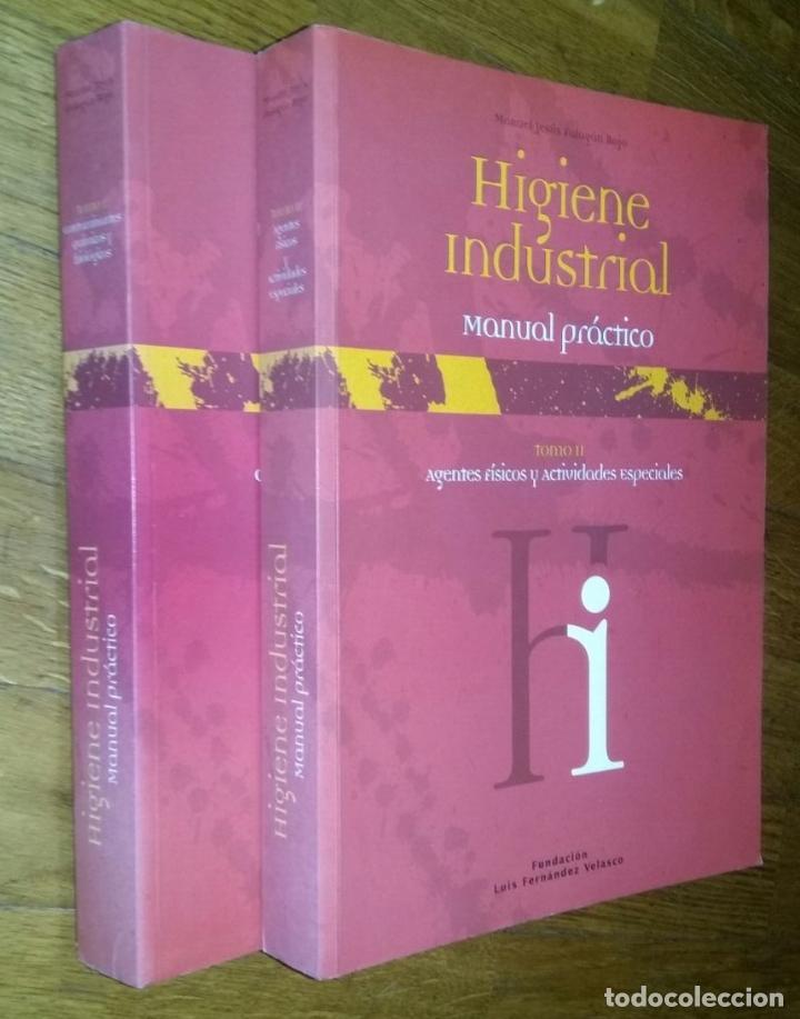 HIGIENE INDUSTRIAL MANUEL / TOMOS I Y II / MANUAL PRACTICO / JESUS FALAGAN ROJO (Libros de Segunda Mano - Ciencias, Manuales y Oficios - Otros)