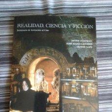 Libros de segunda mano: REALIDAD, CIENCIA Y FICCIÓN: SEMINARIO DE INVITACIÓN AL CINE. Lote 102049799