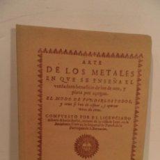 Libros de segunda mano: ARTE DE LOS METALES EN QUE SE ENSEÑA EL VERDADERO BENEFICIO DE LOS DE ORO Y PLATA POR AÇOGUE .. Lote 102061815