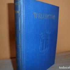Libros de segunda mano: WELLINGTON EL DUQUE DE HIERRO / ANDRES REVESZ / PROLOGO DEL DUQUE DE ALBA / 1946. Lote 102079447