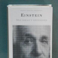 Libri di seconda mano: LMV - MIS IDEAS Y OPINIONES. ALBERT EINSTEIN. Lote 102083819