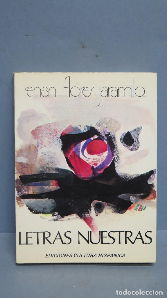 LETRAS NUESTRAS. RENAN FLORES JARAMILLO. DEDICADO POR EL AUTOR (Libros de Segunda Mano (posteriores a 1936) - Literatura - Otros)
