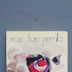 Libros de segunda mano: LETRAS NUESTRAS. RENAN FLORES JARAMILLO. DEDICADO POR EL AUTOR. Lote 102125095