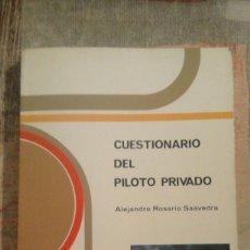 Libros de segunda mano: CUESTIONARIO DEL PILOTO PRIVADO - ALEJANDRO ROSARIO SAAVEDRA - PARANINFO - 1984. Lote 102157115