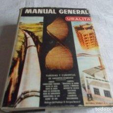 Libros de segunda mano: MANUAL GENERAL URALITA. Lote 102165791