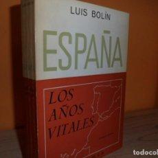 Libros de segunda mano: ESPAÑA LOS AÑOS VITALES / LUIS BOLIN. Lote 102170723