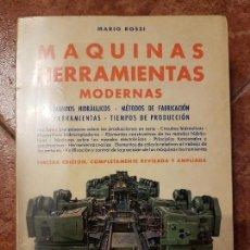 Libros de segunda mano: MAQUINAS HERRAMIENTAS MODERNAS DE ESITORIAL CIENTÍFICO-MÉDICA. Lote 102227331