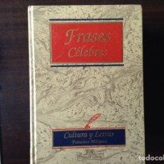 Libros de segunda mano: FRASES CÉLEBRES. FRANCISCO MÁRQUEZ. Lote 102287420