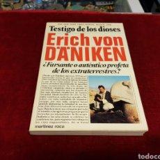 Libros de segunda mano: TESTIGO DE LOS DIOSES ERICH VON DANIKEN. Lote 102336620