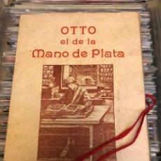 Libros de segunda mano: HOWARD PYLE. OTTO EL DE LA MANO DE PLATA. OLAÑETA. 1982 ED LIMITADA 1500 EJ. Lote 102429951