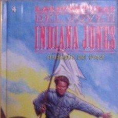 Libros de segunda mano: LAS AVENTURAS DEL JÓVEN INDIANA JONES. MISIÓN DE PAZ. WILLIAM MCCAY. Lote 102446743