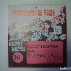 Libros de segunda mano: LIBRERIA GHOTICA. PASATIEMPOS DE MAGIA. NUMERO 16. PASATIEMPOS CON TIJERAS. 1980. JUEGO.. Lote 102449603