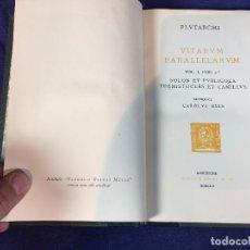 Libros de segunda mano: PLUTARCO PLUTARCHI VITARUM PARALLELARUM VOL 1 PARS 2 BERNAT METGE 1926 22X15CMS. Lote 102470219