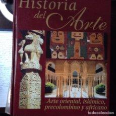 Libros de segunda mano: ARTE ORIENTAL, ISLÁMICO, PRECOLOMBINO Y AFRICANO. Lote 102481076