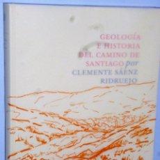 Libros de segunda mano: GEOLOGIA E HISTORIA DEL CAMINO DE SANTIAGO. Lote 102482047