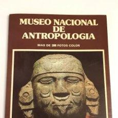 Libros de segunda mano: MUSEO NACIONAL DE ANTROPOLOGIA. Lote 102489219