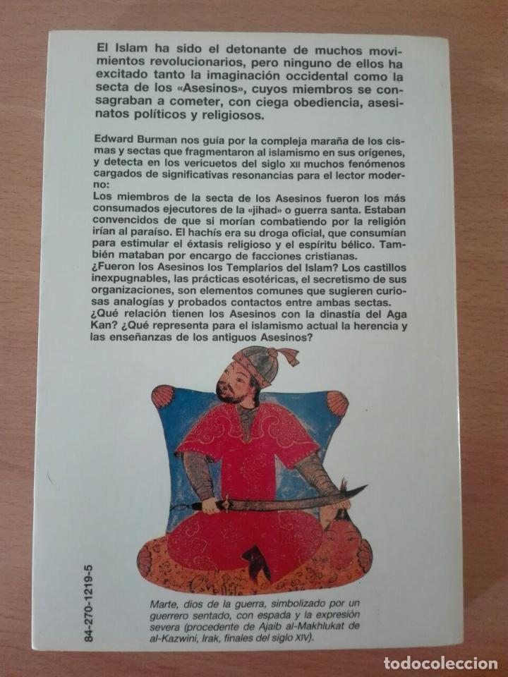 Libros de segunda mano: LOS ASESINOS. La secta de los guerreros santos del islam. Edward Burman. Martinez Roca. - Foto 2 - 102508487
