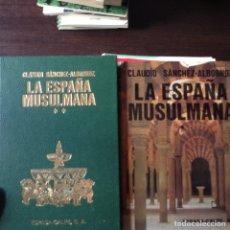 Libros de segunda mano: LA ESPAÑA MUSULMANA. CLAUDIO SÁNCHEZ ALBORNOZ. DOS LIBROS. Lote 102560811