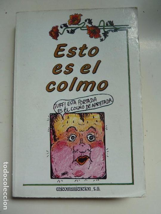 ESTO ES EL COLMO. (Libros de Segunda Mano - Literatura Infantil y Juvenil - Otros)