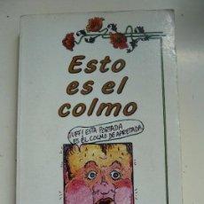 Libros de segunda mano: ESTO ES EL COLMO. . Lote 102607383