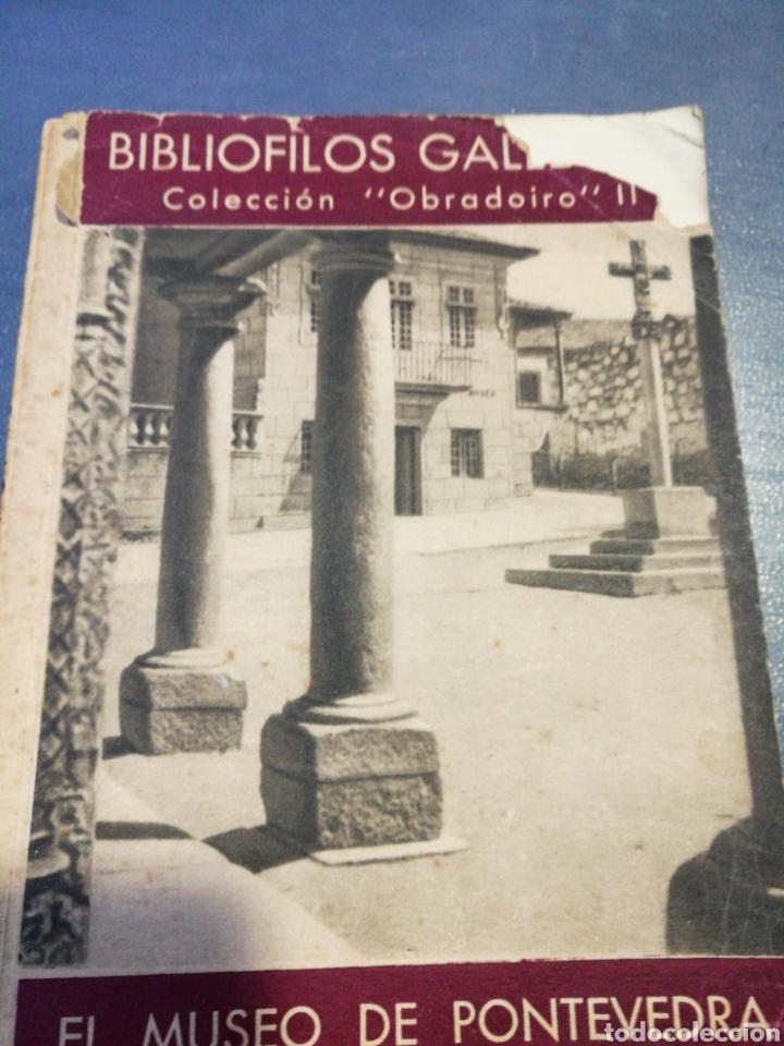 BIBLIÓFILOS GALLEGOS. COLECCIÓN OBRADOIRO. EL MUSEO DE PONTEVEDRA, II (Libros de Segunda Mano - Historia - Otros)