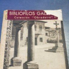 Libros de segunda mano: BIBLIÓFILOS GALLEGOS. COLECCIÓN OBRADOIRO. EL MUSEO DE PONTEVEDRA, II. Lote 102631191