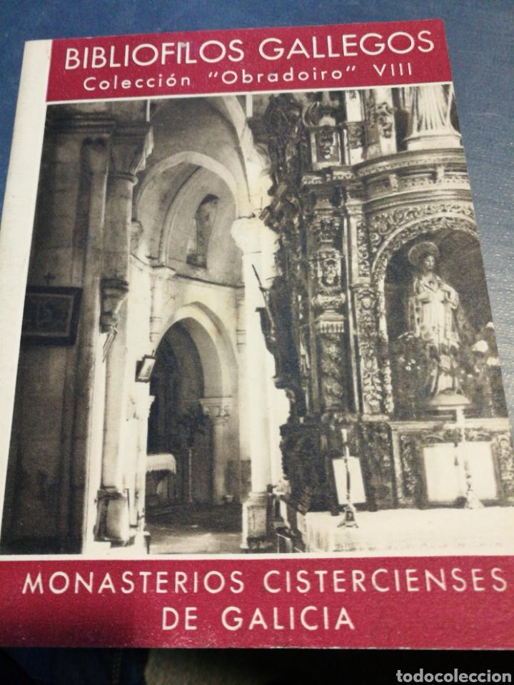 COLECCIÓN BIBLIÓFILOS GALLEGOS. OBRADOIRO. MONASTERIOS CISTERCIENSES DE GALICIA, VIII (Libros de Segunda Mano - Historia - Otros)