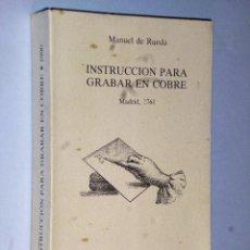Libros de segunda mano: INSTRUCCIÓN PARA GRABAR EN COBRE…. Lote 102655367
