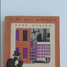 Libros de segunda mano: CLUB DEL MISTERIO. LA MUERTE PASA A COBRAR. Nº 37. HANK HOBSON. 1959. Lote 102671287