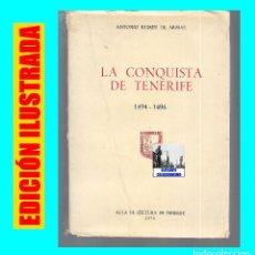 Libros de segunda mano: LA CONQUISTA DE TENERIFE - 1494 - 1496 - ANTONIO RUMEU DE ARMAS - AULA CULTURA TENERIFE - CANARIAS. Lote 102701683