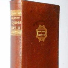Libros de segunda mano: DON CARLOS Y FELIPE II. Lote 102749855