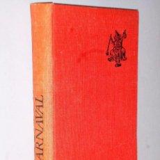 Libros de segunda mano: EL CARNAVAL (ANÁLISIS HISTÓRICO-CULTURAL). . Lote 102749867