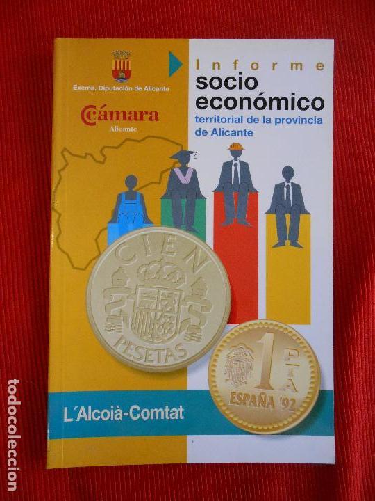 INFORME SOCIO ECONOMICO TERRITORIAL DE LA PROVINCIA DE ALICANTE (Libros de Segunda Mano - Ciencias, Manuales y Oficios - Otros)