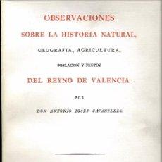 Libros de segunda mano: OBSERVACIONES SOBRE LA HISTORIA NATURAL DEL REYNO DE VALENCIA. FACSIMIL 2 VOL.. Lote 102790411
