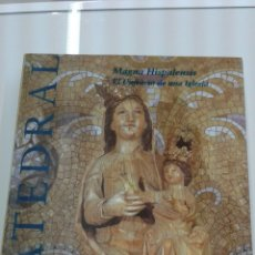 Libros de segunda mano: MAGNA HISPALENSIS EL UNIVERSO DE UNA IGLESIA SANTA IGLESIA CATEDRAL METROPOLITANA SEVILLA CATALOGO. Lote 102806979