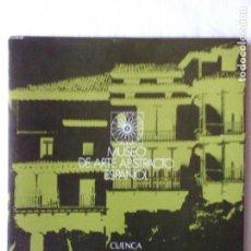 Libros de segunda mano: MUSEO DE ARTE ABSTRACTO ESPAÑOL, CUENCA 1981. Lote 102949687
