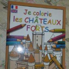 Libros de segunda mano: LIBRO - DE COLOREAR - JE COLORIE LES CHATEAUX FORTS - COLOREANDO CASTILLOS Y FORTALEZAS - FRANCÉS -. Lote 102955315
