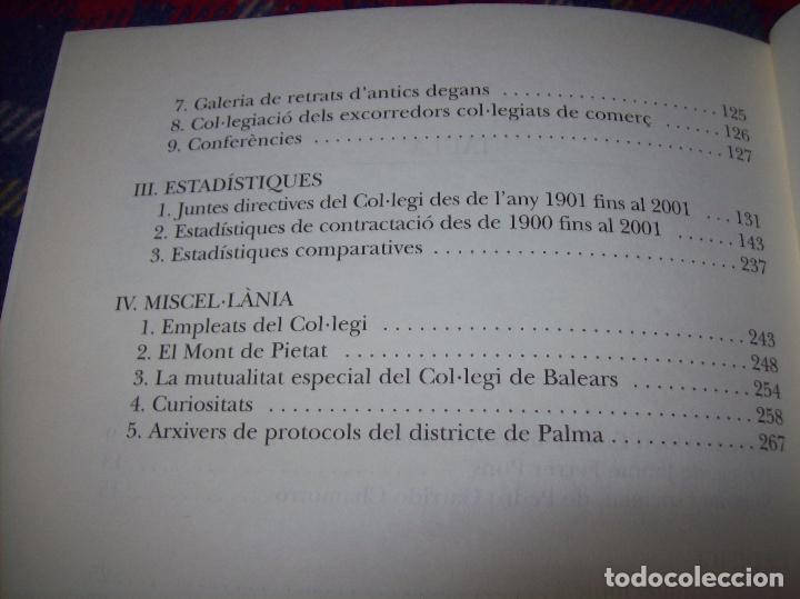 Libros de segunda mano: EL COL·LEGI NOTARIAL DE LES ILLES BALEARS. UN SEGLE DHISTÒRIA SOCIAL I ECONÒMICA...2004. - Foto 24 - 103017199