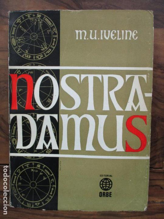NOSTRADAMUS. M.U. IVELINE. 1973. (Libros de Segunda Mano - Parapsicología y Esoterismo - Otros)
