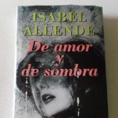 Libros de segunda mano: ISABEL ALLENDE DE AMOR Y DE SOMBRA 1995 CIRCULO DE LECTORES. Lote 103033751