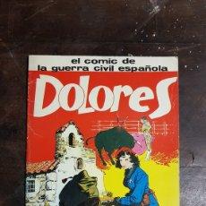 Libros de segunda mano: CÓMIC DE LA GUERRA CIVIL ESPAÑOLA DOLORES LA PASIONARIA. Lote 103046906