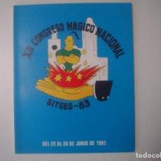Libros de segunda mano: LIBRERIA GHOTICA. XII CONGRESO MAGICO NACIONAL. SITGES-83. CATALOGO. FOLIO. MUY LUSTRADO. MAGIA.. Lote 103051739