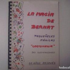 Libros de segunda mano: LIBRERIA GHOTICA.LA MAGIA DE BERNAT.PEQUEÑECES MAGICAS.'CARTOMAGIA'.1981.ILUSTRADO.DEDICATORIA AUTOR. Lote 103053247